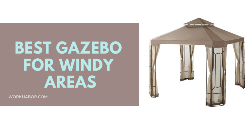 Best Gazebo For Windy Areas_High Winds
