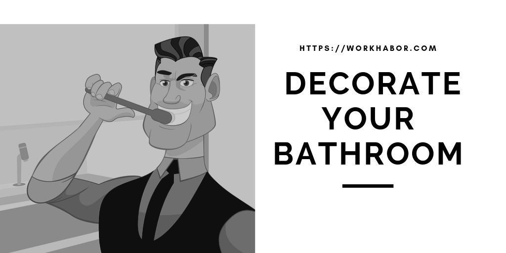 Decorate Your Bathroom