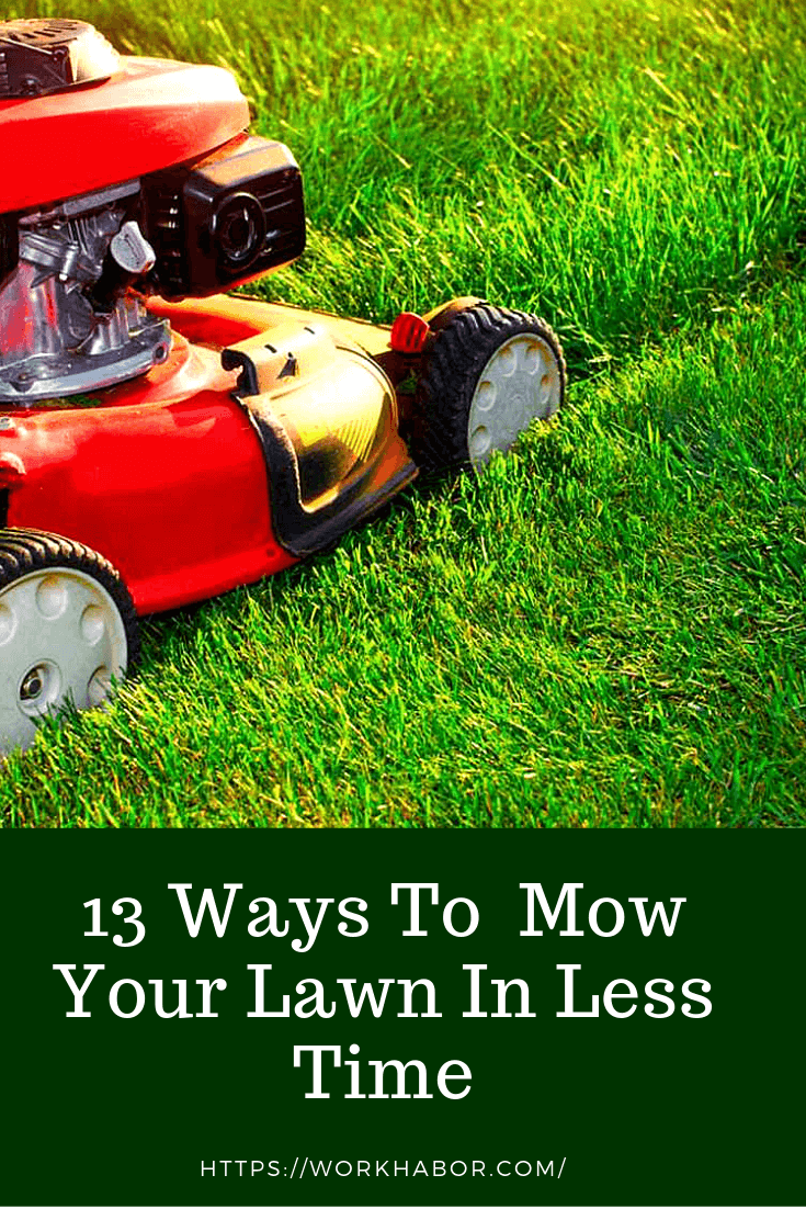 mow the lawn in less time